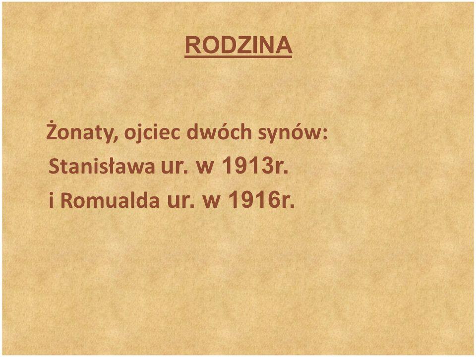 II WOJNA ŚWIATOWA We wrześniu 1939r.dostał się do niewoli radzieckiej.
