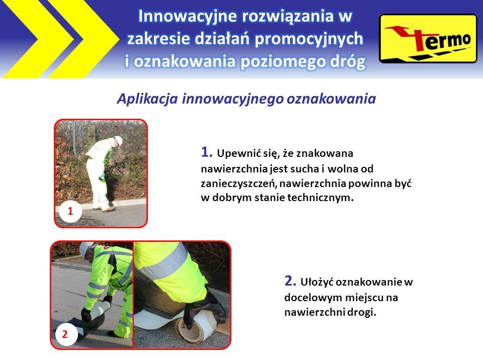 Aplikacja innowacyjnego oznakowania 1 2 1.