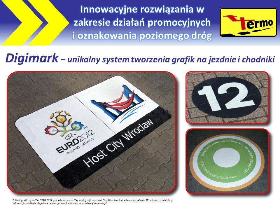 Digimark – unikalny system tworzenia grafik na jezdnie i chodniki * Znak graficzny UEFA EURO 2012 jest własnością UEFA, znak graficzny Host City Wrocław jest własnością Miasta Wrocławia, a niniejszą informację publikuje się jedynie w celu promocji produktu oraz własnej technologii.