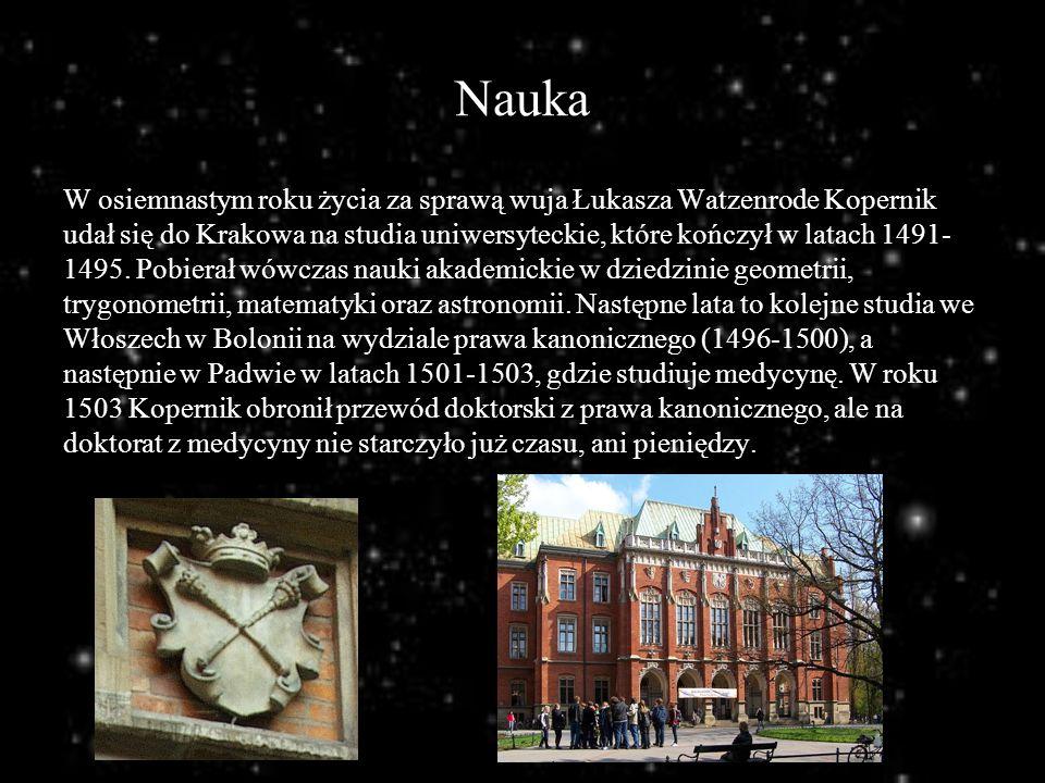 Nauka W osiemnastym roku życia za sprawą wuja Łukasza Watzenrode Kopernik udał się do Krakowa na studia uniwersyteckie, które kończył w latach 1491- 1