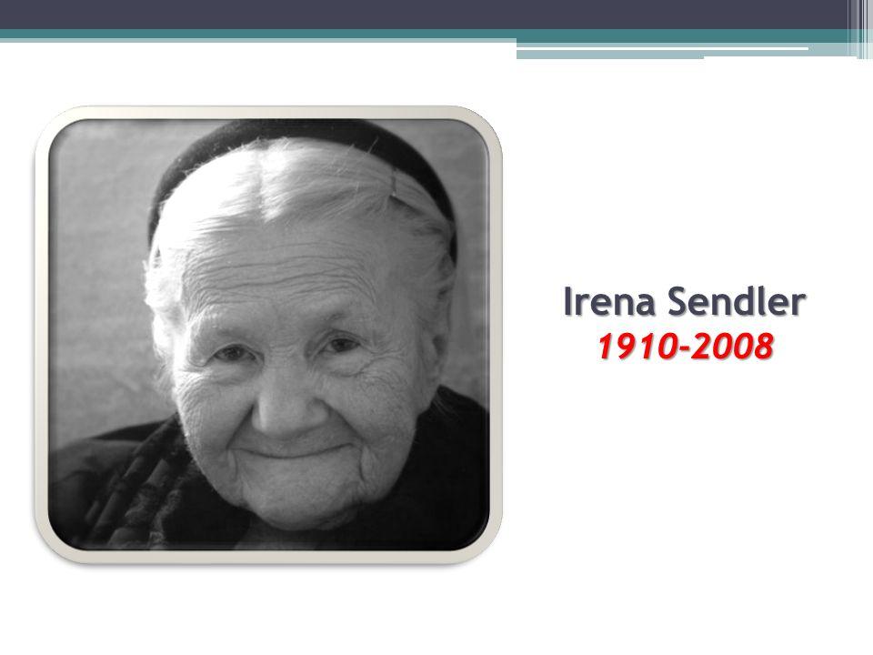 Irena Sendler 1910-2008