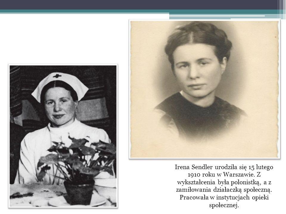 Irena Sendler urodziła się 15 lutego 1910 roku w Warszawie. Z wykształcenia była polonistką, a z zamiłowania działaczką społeczną. Pracowała w instytu