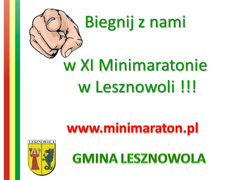 Biegnij z nami w XI Minimaratonie w Lesznowoli !!!