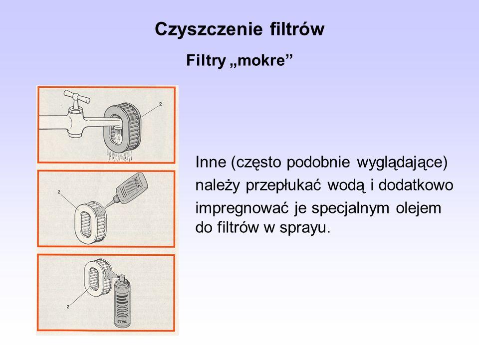 Czyszczenie filtrów Filtry mokre Inne (często podobnie wyglądające) należy przepłukać wodą i dodatkowo impregnować je specjalnym olejem do filtrów w s