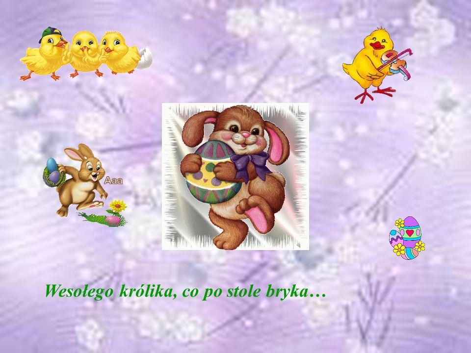 Wesołego królika, co po stole bryka…