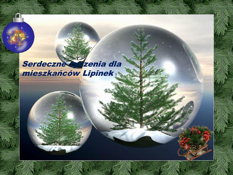 Serdeczne życzenia dla mieszkańców Lipinek !