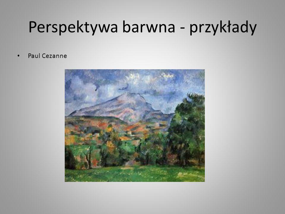 Perspektywa barwna - przykłady Paul Cezanne