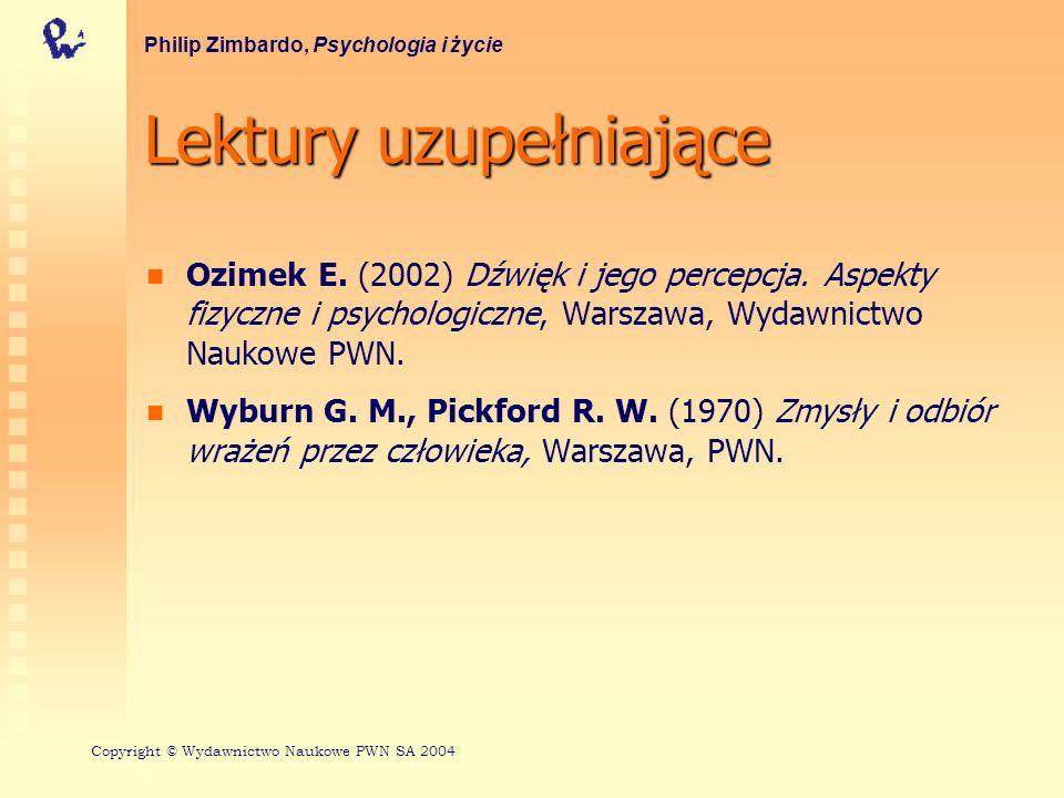 Lektury uzupełniające Ozimek E. (2002) Dźwięk i jego percepcja. Aspekty fizyczne i psychologiczne, Warszawa, Wydawnictwo Naukowe PWN. Wyburn G. M., Pi