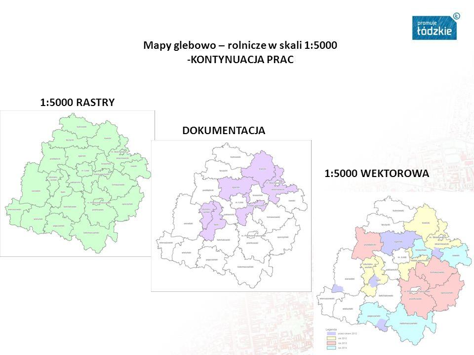Mapy glebowo – rolnicze w skali 1:5000 -KONTYNUACJA PRAC 1:5000 RASTRY DOKUMENTACJA 1:5000 WEKTOROWA