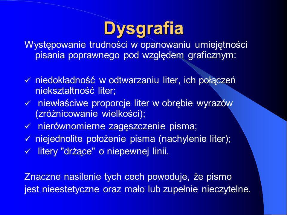 Dysleksję Specyficzne trudności w czytaniu rozpoznajemy: prawidłowo rozwinięte intelektualnie, a mimo to ma trudności z opanowaniem umiejętności czyta