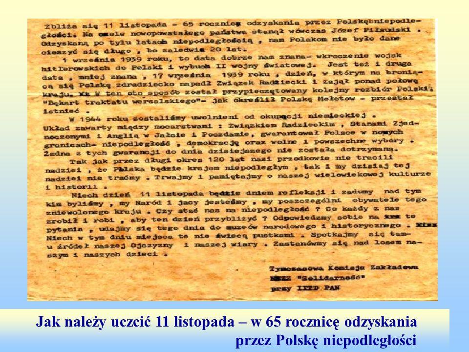 Jak należy uczcić 11 listopada – w 65 rocznicę odzyskania przez Polskę niepodległości