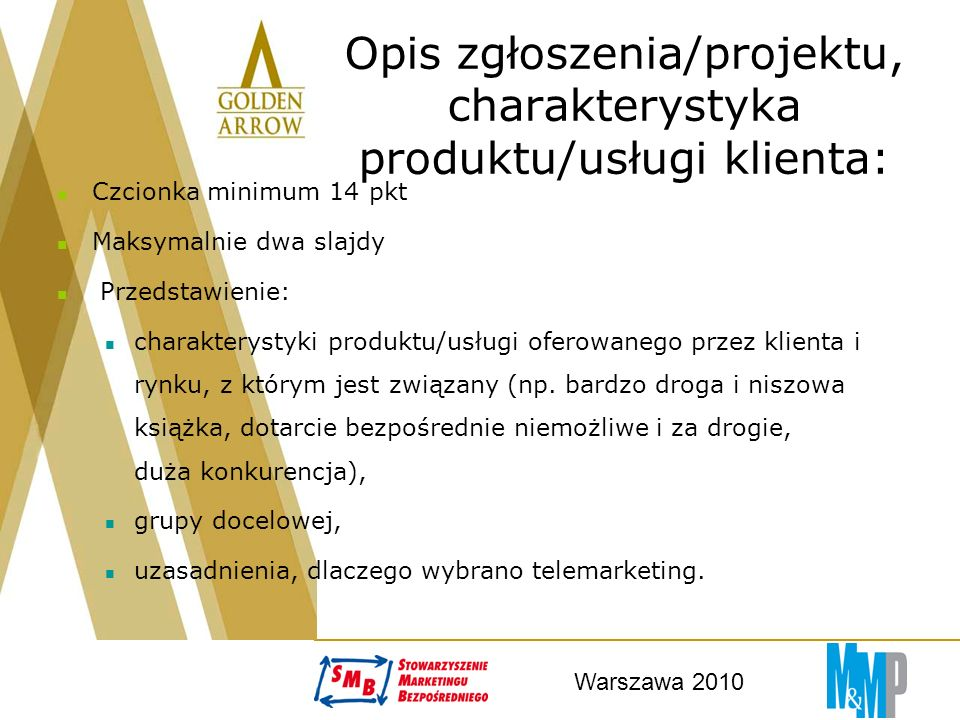 Warszawa 2010 Realizacja projektu (ocena jury - maks.