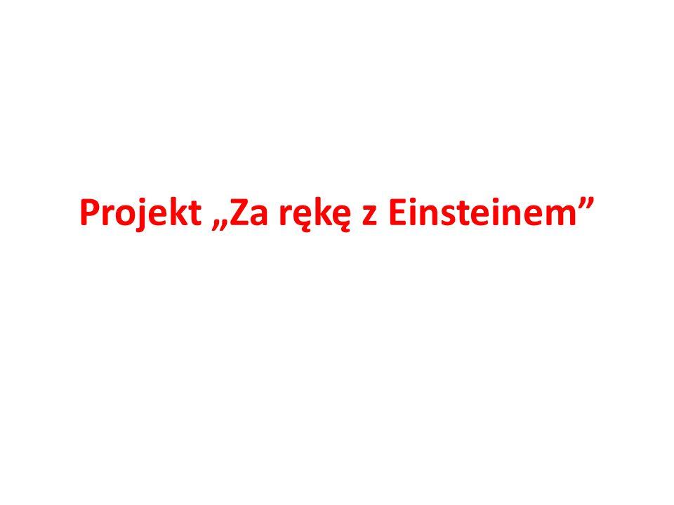 Projekt Za rękę z Einsteinem