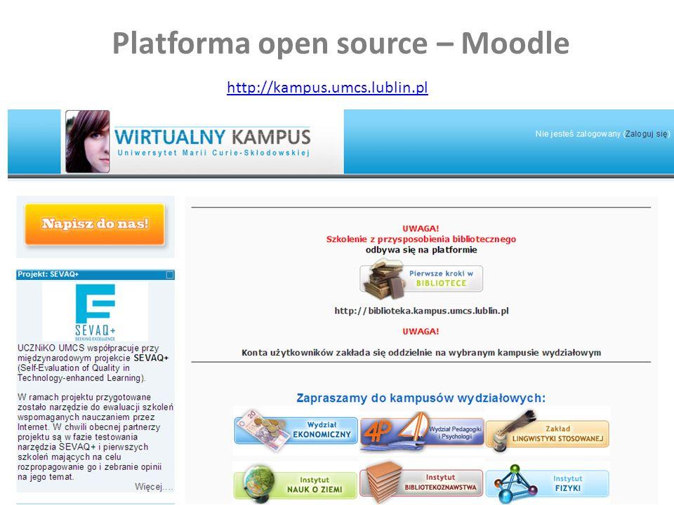 Platforma open source – Moodle http://kampus.umcs.lublin.pl