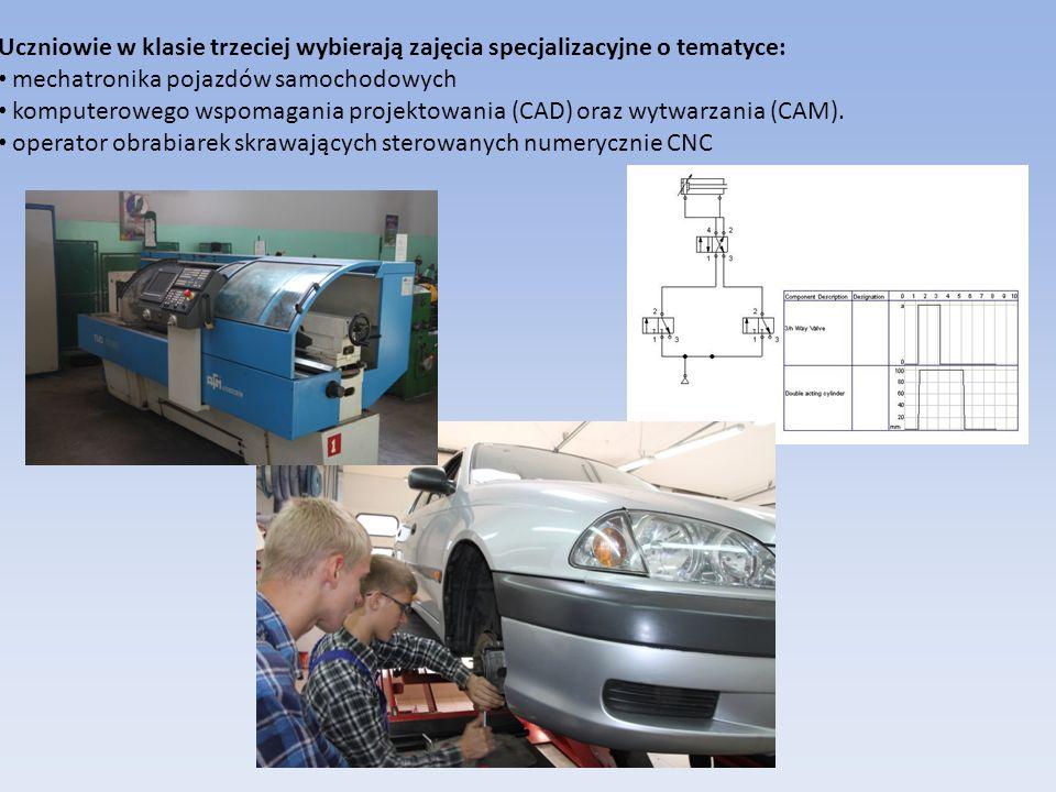 Uczniowie w klasie trzeciej wybierają zajęcia specjalizacyjne o tematyce: mechatronika pojazdów samochodowych komputerowego wspomagania projektowania (CAD) oraz wytwarzania (CAM).
