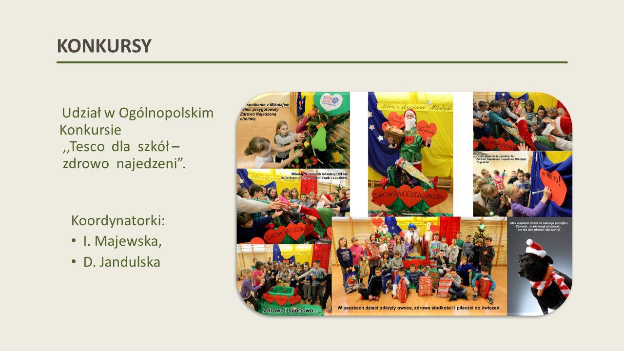 KONKURSY Udział w Ogólnopolskim Konkursie,,Tesco dla szkół – zdrowo najedzeni.