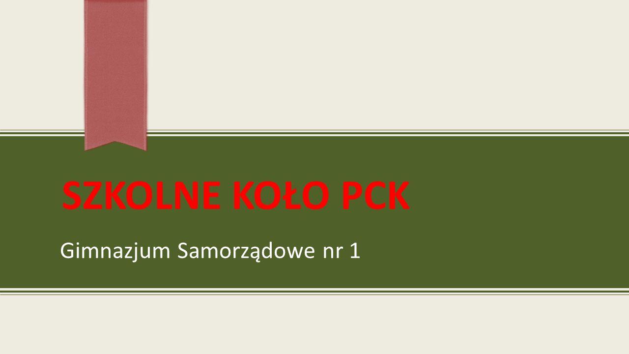 SZKOLNE KOŁO PCK Gimnazjum Samorządowe nr 1