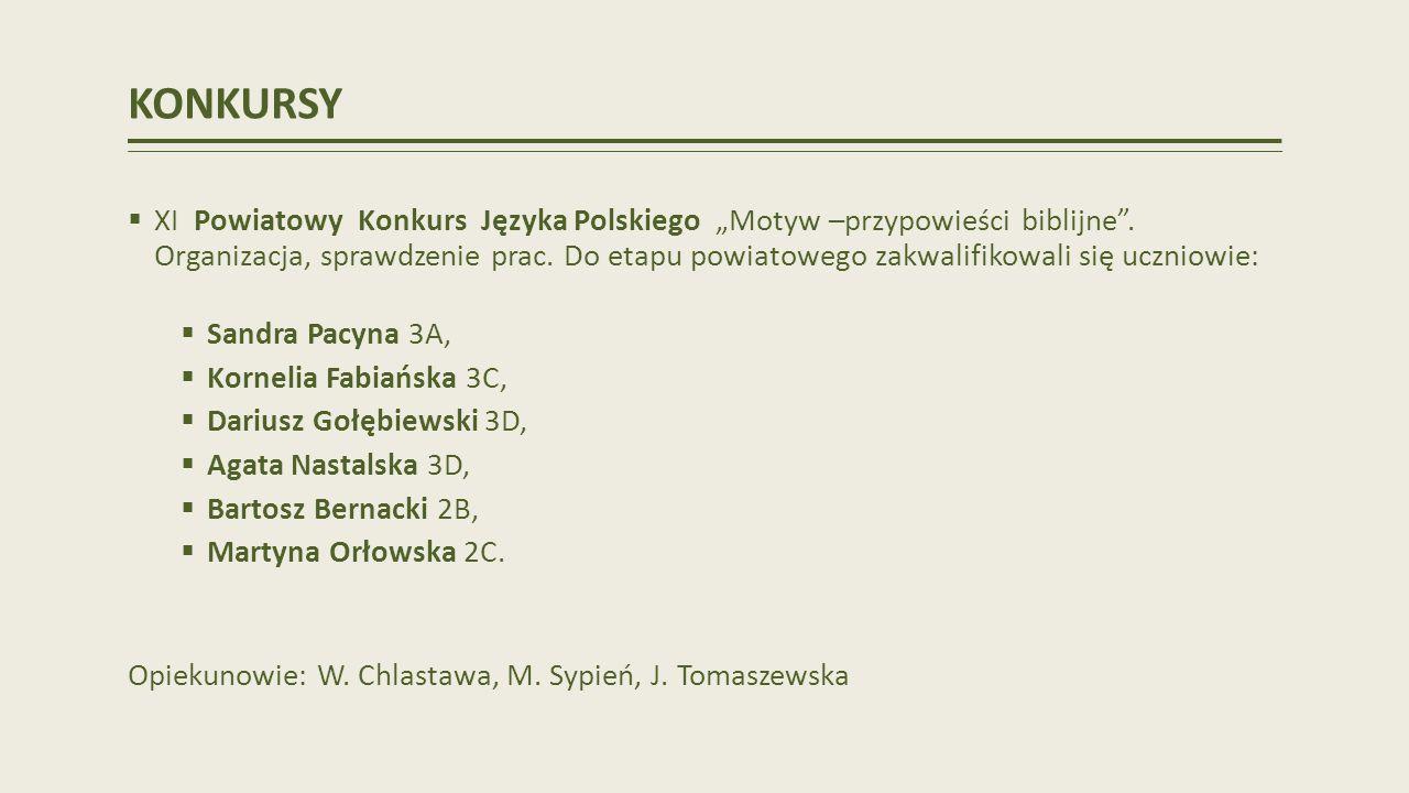 KONKURSY XI Powiatowy Konkurs Języka Polskiego Motyw –przypowieści biblijne.