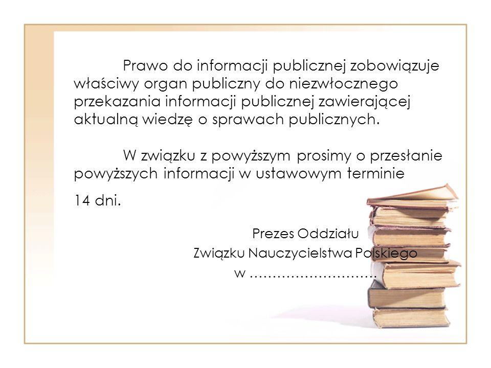 Prawo do informacji publicznej zobowiązuje właściwy organ publiczny do niezwłocznego przekazania informacji publicznej zawierającej aktualną wiedzę o sprawach publicznych.