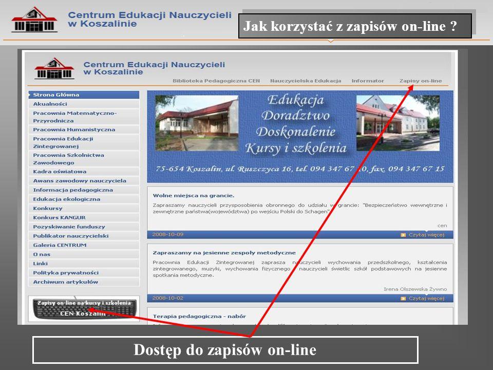 Jak korzystać z zapisów on-line ? Dostęp do zapisów on-line