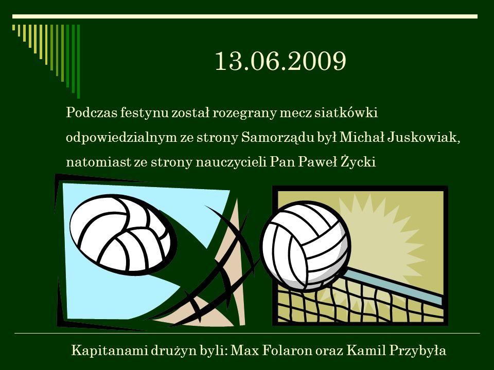 13.06.2009 Podczas festynu został rozegrany mecz siatkówki odpowiedzialnym ze strony Samorządu był Michał Juskowiak, natomiast ze strony nauczycieli P
