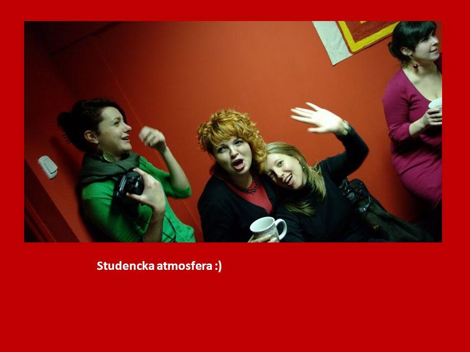 Studencka atmosfera :)