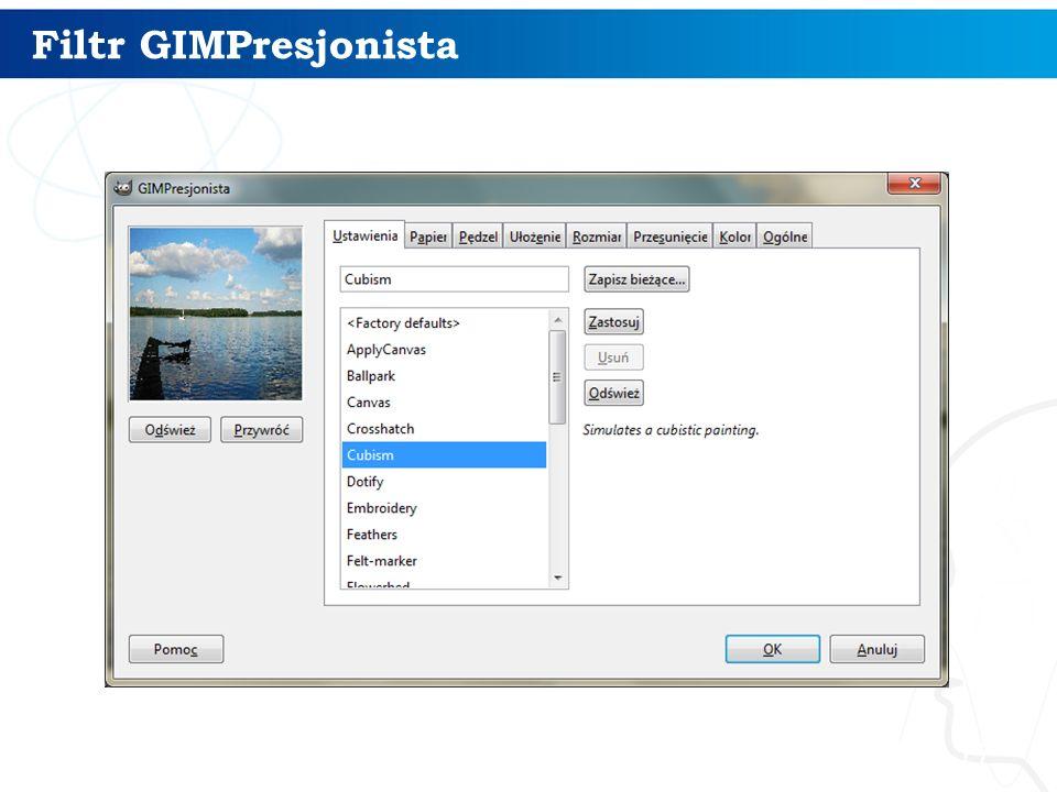 17 Filtr GIMPresjonista
