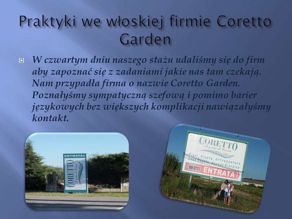 W czwartym dniu naszego stażu udaliśmy się do firm aby zapoznać się z zadaniami jakie nas tam czekają. Nam przypadła firma o nazwie Coretto Garden. Po