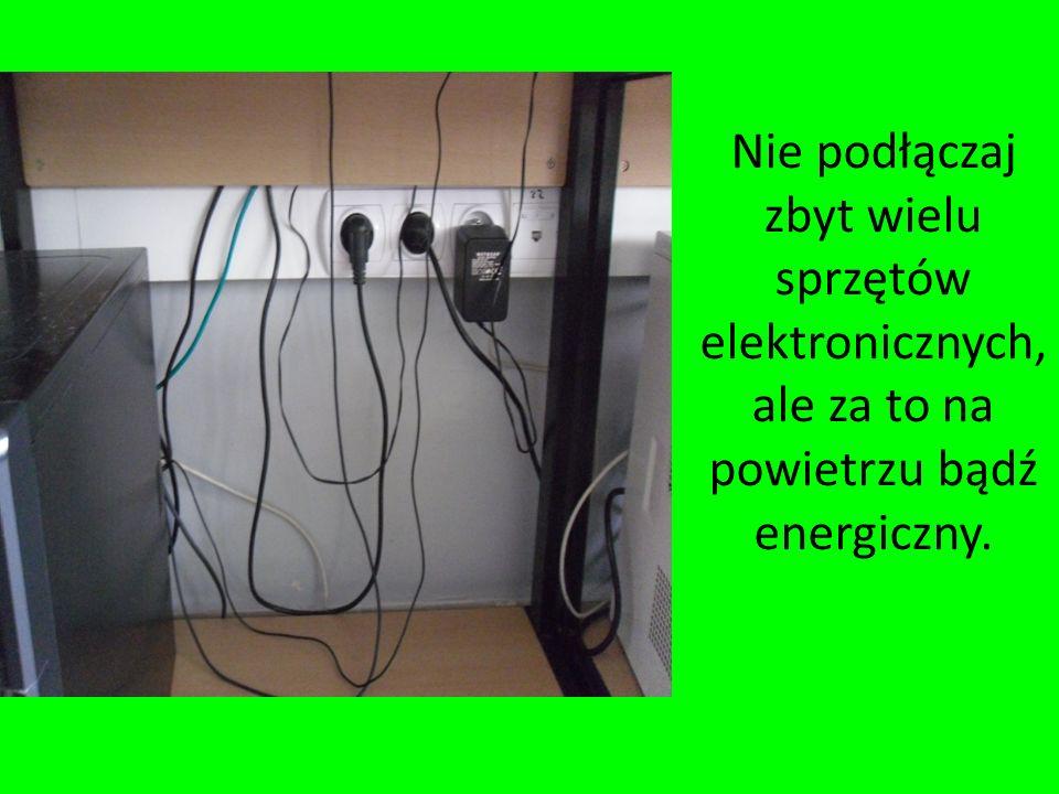 Jeżeli wyjeżdżasz na dłużej wyłączaj tryb czuwania, aby zminimalizować zużycie prądu.