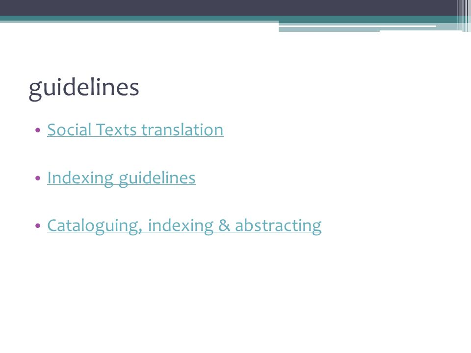 guidelines Social Texts translation Indexing guidelines Cataloguing, indexing & abstracting