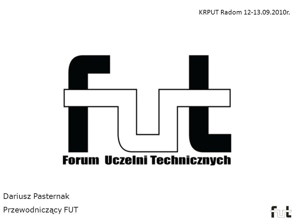 Dariusz Pasternak Przewodniczący FUT KRPUT Radom 12-13.09.2010r.