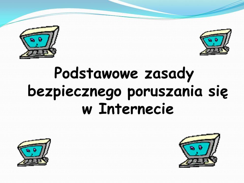 Podstawowe zasady bezpiecznego poruszania się w Internecie