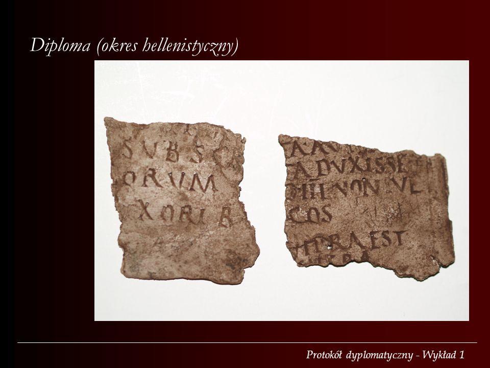Protokół dyplomatyczny - Wykład 1 Diploma (okres hellenistyczny)