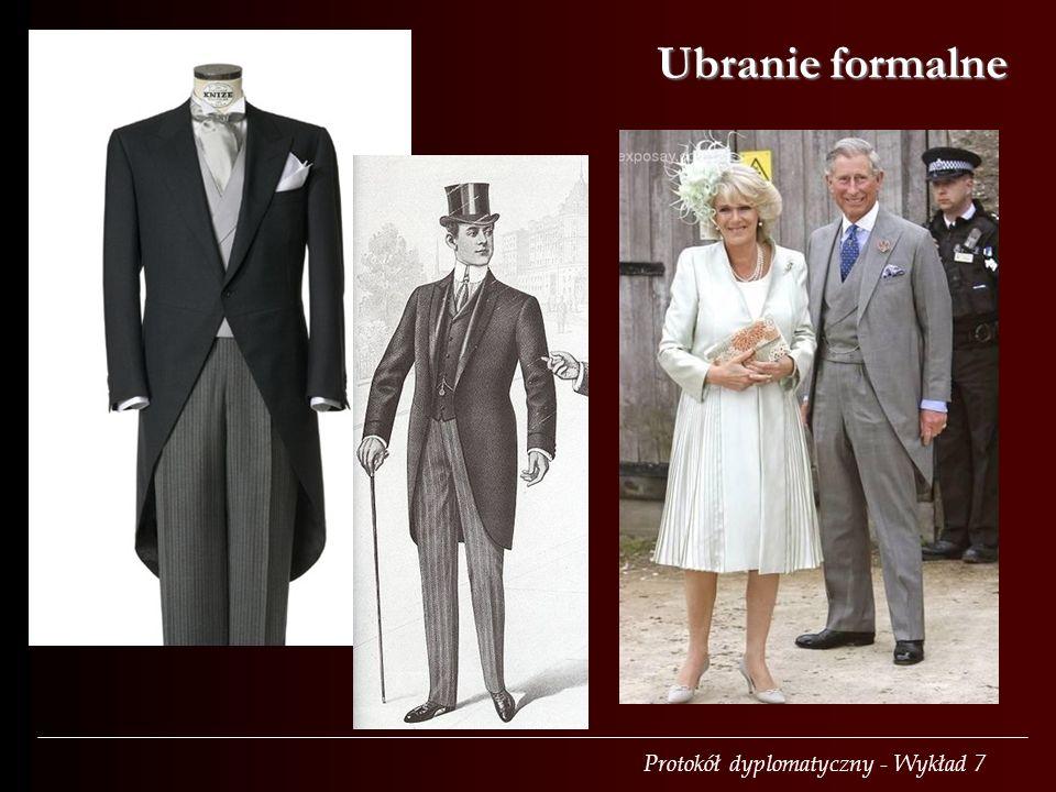 Protokół dyplomatyczny - Wykład 7 Ubranie formalne