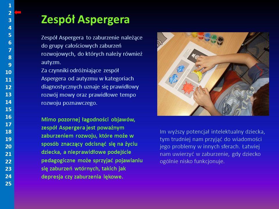 Zespół Aspergera to zaburzenie należące do grupy całościowych zaburzeń rozwojowych, do których należy również autyzm. Za czynniki odróżniające zespół