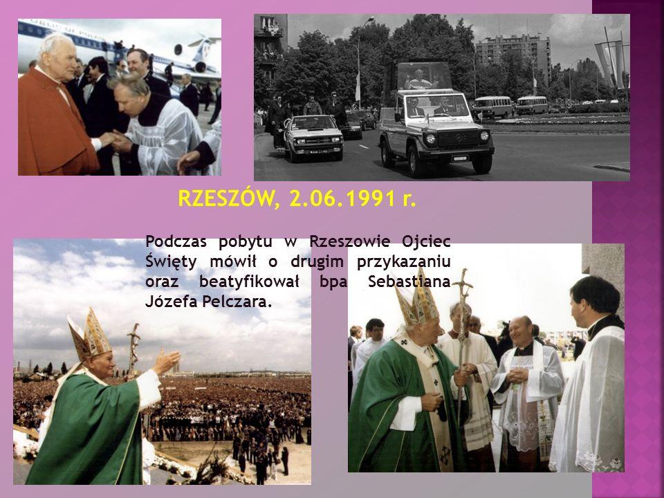 RZESZÓW, 2.06.1991 r. Podczas pobytu w Rzeszowie Ojciec Święty mówił o drugim przykazaniu oraz beatyfikował bpa Sebastiana Józefa Pelczara.