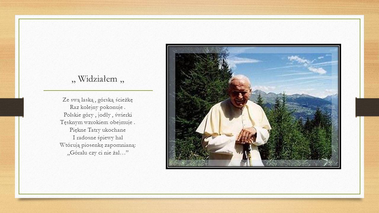 Wadowice W Wadowicach mieście małym wyrósł człowiek tak wspaniały. Pierwszy Polak Papież Świata, który żył nam długie lata. Kochał wszystkich zatroska