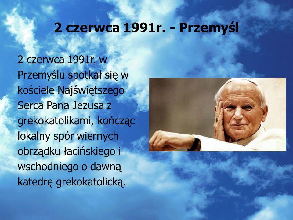 2 czerwca 1991r. - Rzeszów Beatyfikacja bpa. Józefa Pelczara 2 czerwca 1991r. Podczas pobytu w Rzeszowie Ojciec Święty mówił o drugim przykazaniu oraz