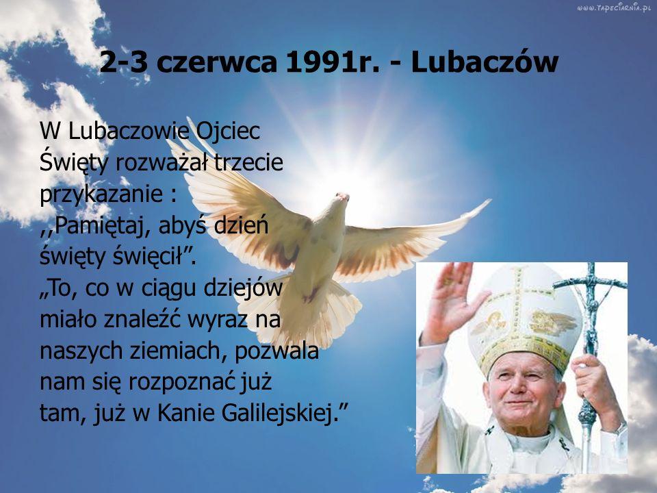 2 czerwca 1991r. - Przemyśl 2 czerwca 1991r. w Przemyślu spotkał się w kościele Najświętszego Serca Pana Jezusa z grekokatolikami, kończąc lokalny spó