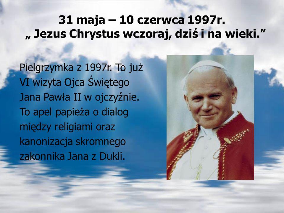 2-3 czerwca 1991r. - Lubaczów W Lubaczowie Ojciec Święty rozważał trzecie przykazanie :,,Pamiętaj, abyś dzień święty święcił. To, co w ciągu dziejów m