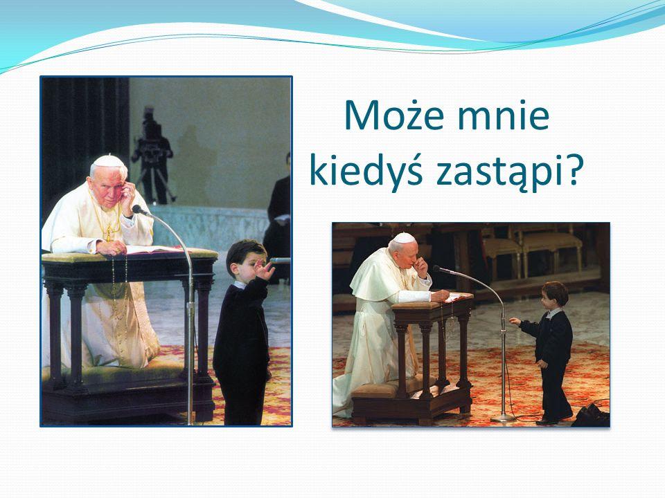 Pozwólcie dzieciom przychodzić do mnie Ojciec święty nigdy nie utracił dziecięcego entuzjazmu