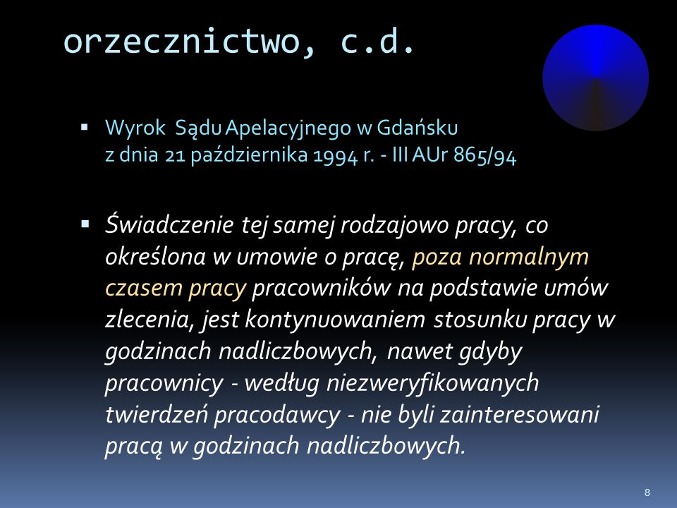 orzecznictwo, c.d. Wyrok Sądu Apelacyjnego w Gdańsku z dnia 21 października 1994 r. - III AUr 865/94 Świadczenie tej samej rodzajowo pracy, co określo