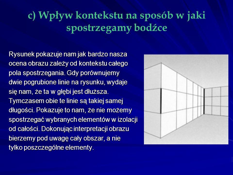 1.Podstawowym mechanizmem widzenia głębi jest STEREOPSJA.