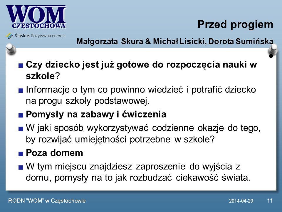 Przed progiem Małgorzata Skura & Michał Lisicki, Dorota Sumińska Czy dziecko jest już gotowe do rozpoczęcia nauki w szkole? Informacje o tym co powinn