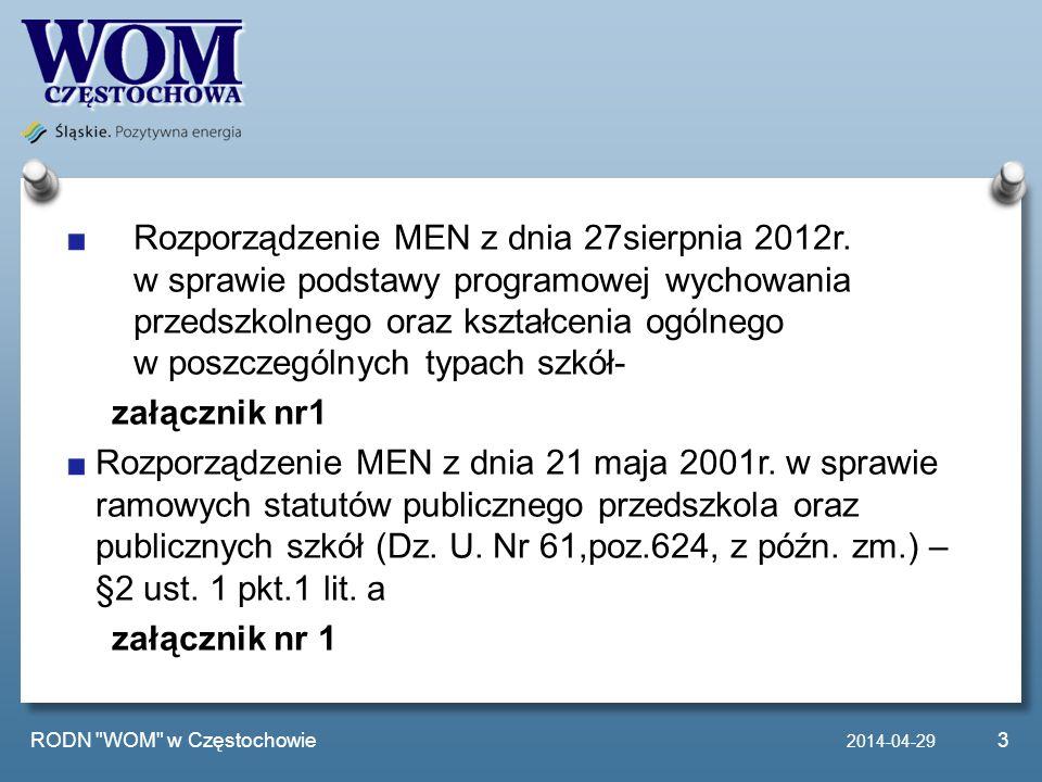Rozporządzenie MEN z dnia 27sierpnia 2012r. w sprawie podstawy programowej wychowania przedszkolnego oraz kształcenia ogólnego w poszczególnych typach