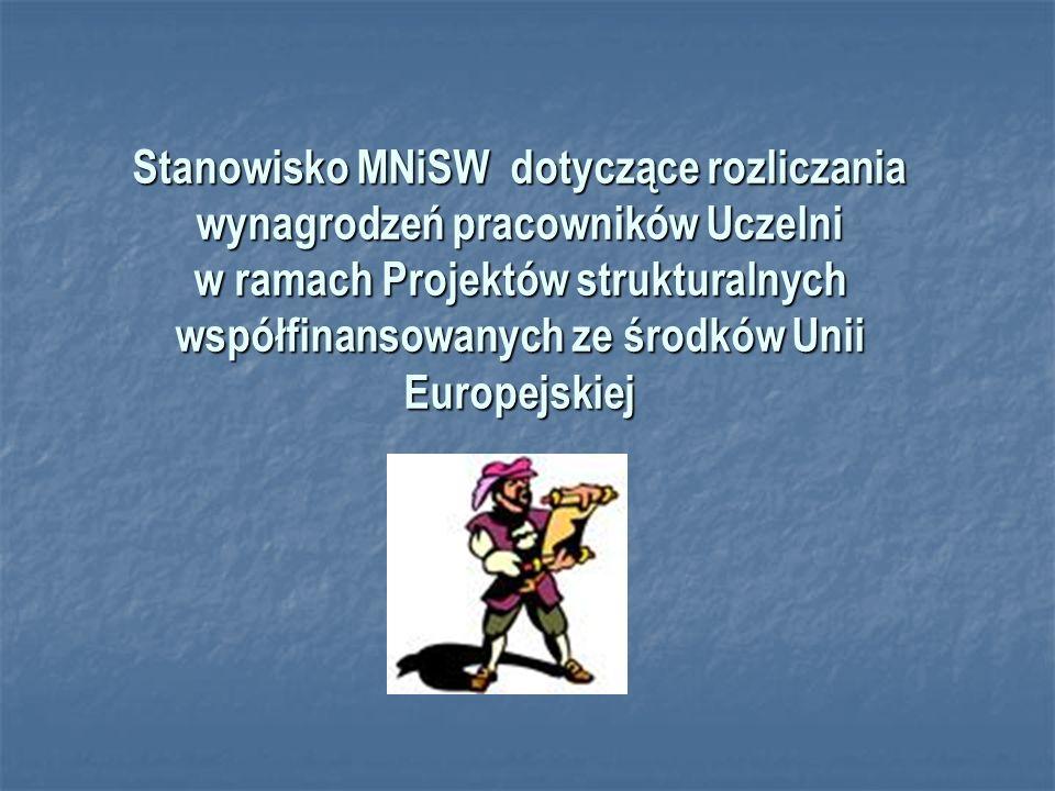 Stanowisko MNiSW dotyczące rozliczania wynagrodzeń pracowników Uczelni w ramach Projektów strukturalnych współfinansowanych ze środków Unii Europejskiej