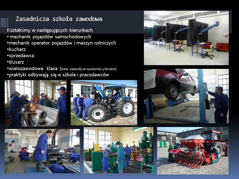 Zasadnicza szkoła zawodowa Kształcimy w następujących kierunkach mechanik pojazdów samochodowych mechanik operator pojazdów i maszyn rolniczych kuchar