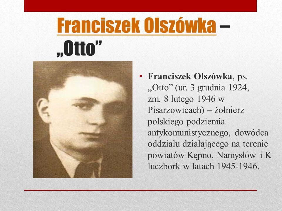 Franciszek OlszówkaFranciszek Olszówka – Otto Franciszek Olszówka, ps.