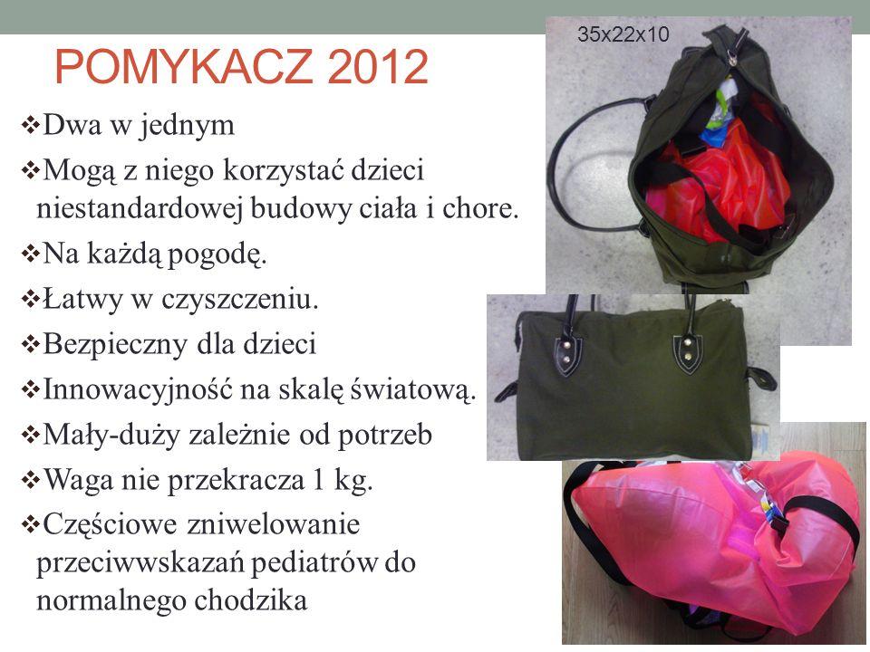 POMYKACZ 2012 Dwa w jednym Mogą z niego korzystać dzieci niestandardowej budowy ciała i chore. Na każdą pogodę. Łatwy w czyszczeniu. Bezpieczny dla dz