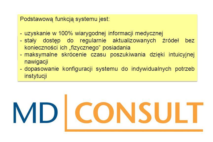 MD Consult to zintegrowana platforma informacji medycznej utworzona na bazie materiałów firmy Elsevier – największego na świecie wydawcy w dziedzinie medycyny.